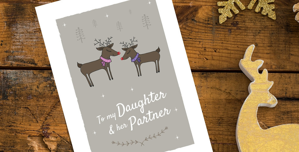To my Gay Daughter and her Partner Christmas Card Reindeer Design