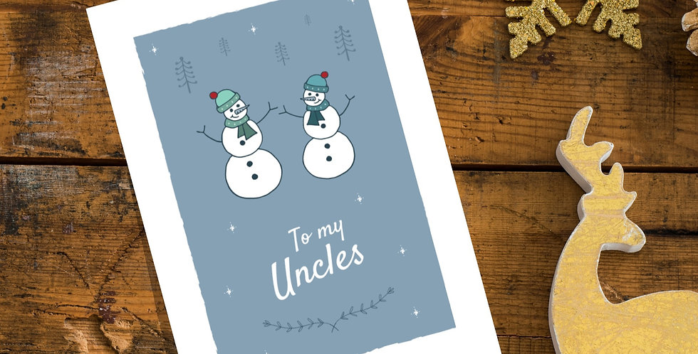 To my Uncles Snowman Christmas Card Design