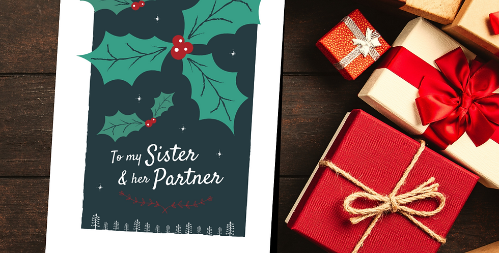To my Sister and her Lesbian Partner Holly Christmas Card Design