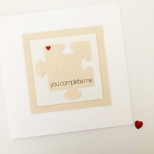 Greetings card - You complete me