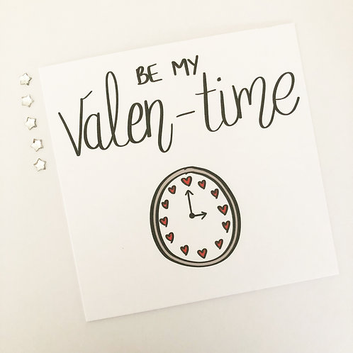 Greetings card - Be my Valen-time