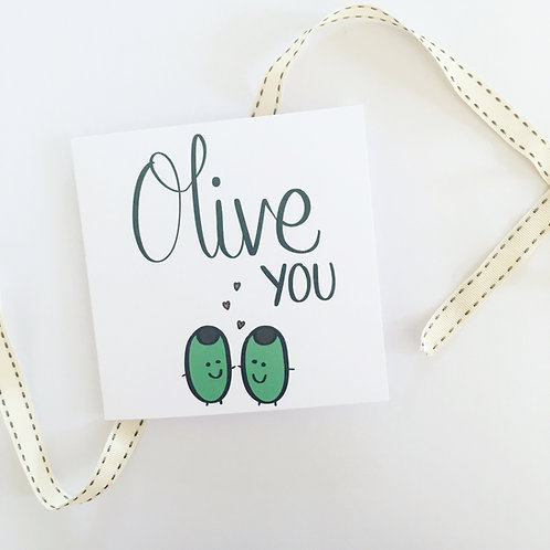 Greetings card - Olive you