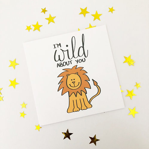 Greetings card - Wild about you