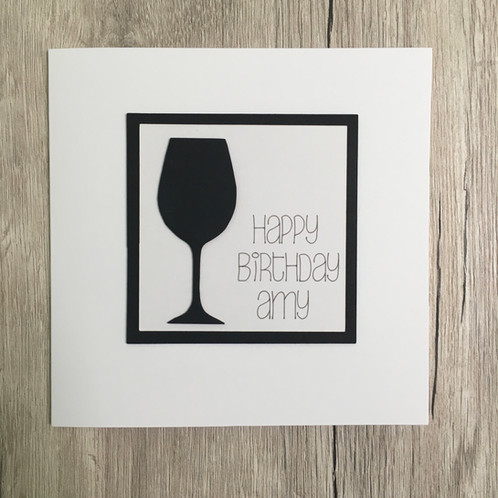 A Beautiful Handmade Birthday Card Perfect For The Wine Lover In Your Life It Features An Elegant Glass Mounted Onto Raised Background