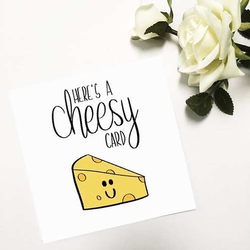 Greetings card - Cheesy card