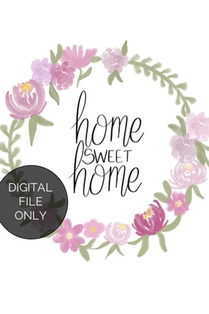 Digital print - Home Sweet Home