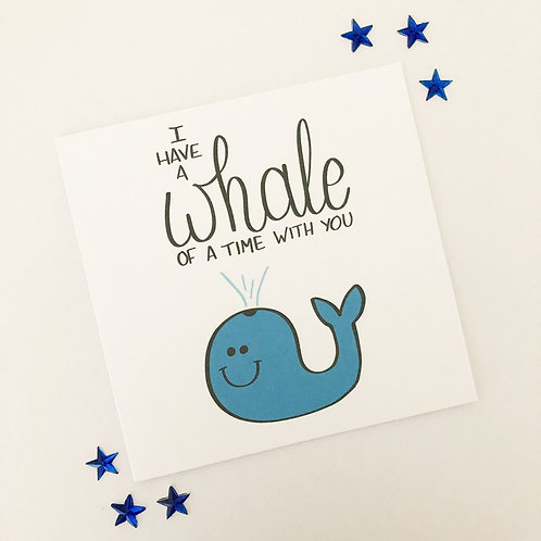 Greetings card - Whale of a time
