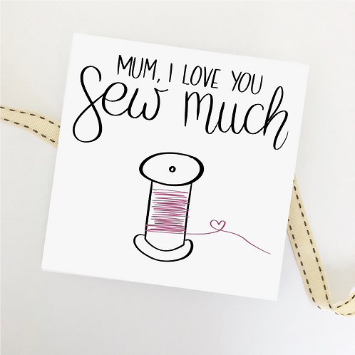 Greetings card - Love you sew much