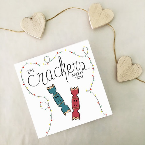 Greetings card - Crackers about you