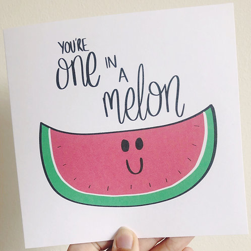 Greetings card - One in a Melon