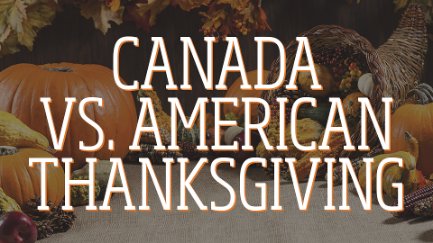 Canadian Vs American Thanksgiving