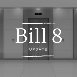 Bill 8, Access to Consumer Credit Reports and Elevator Availability Act is Passed