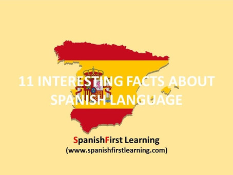 Interesting facts about Spanish Language