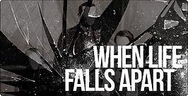When Life Falls Apart.jpg