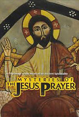mysteries of the jesus prayer movie