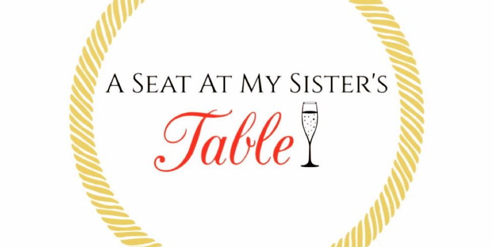 A Seat at My Sister's Table