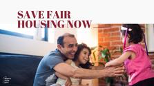 Save Fair Housing Now