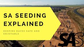 SA SEEDING EXPLAINED - Keeping races safe and enjoyable