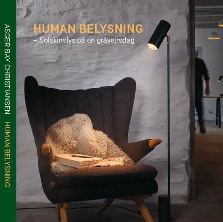 Ny bog om Human Belysning af Asger BC