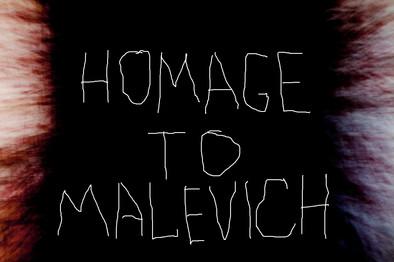Homage to Kazimir Malevich
