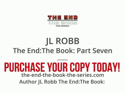 The Las Vegas Virus Wreaks Havoc Across Nation - The End: The Book: Part Six: The Third Woe -JL Robb