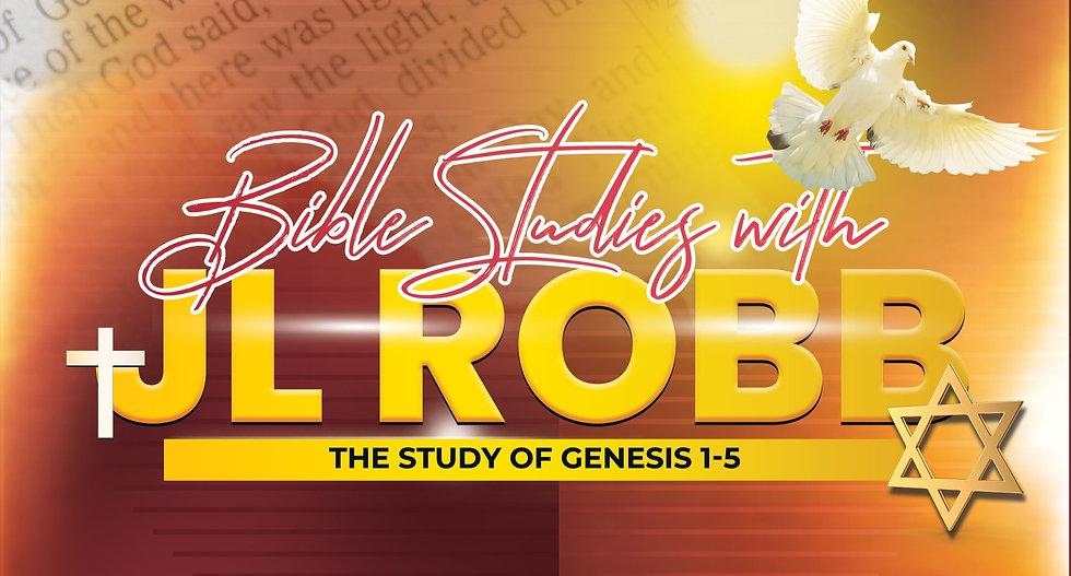 Genesis 1-5 Bible Study with JL Robb