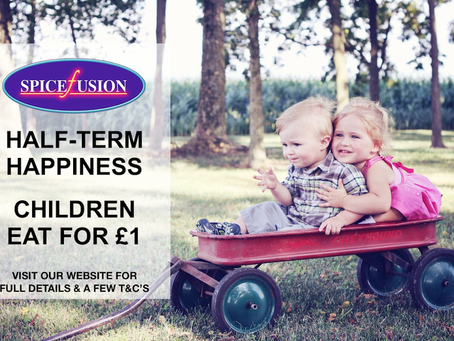 CHILDREN EAT FOR £1 THIS HALF-TERM AT SPICE FUSION