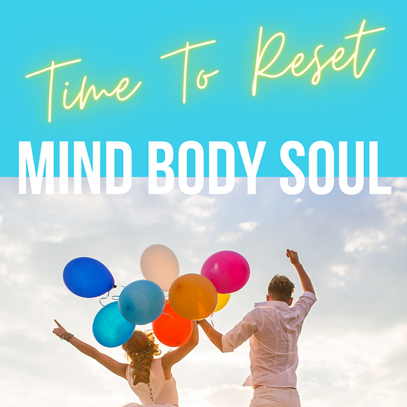 Time To Reset Mind Body Soul.png