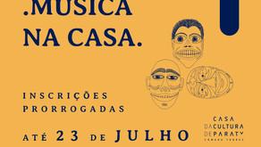 Música na Casa: inscrições prorrogadas