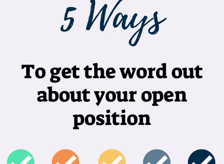 Hiring? 5 Proven Ways to Get the Word Out