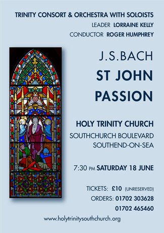 Concert - St John Passion - 18th June
