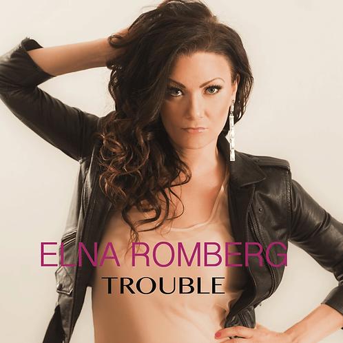 Elna Romberg - Trouble