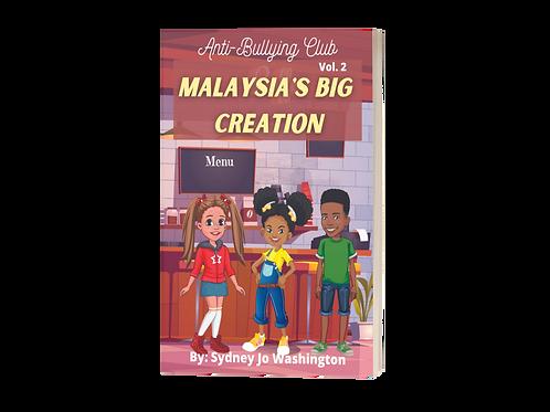 Anti Bullying Club - Vol 2 - Malaysia's Big Creation