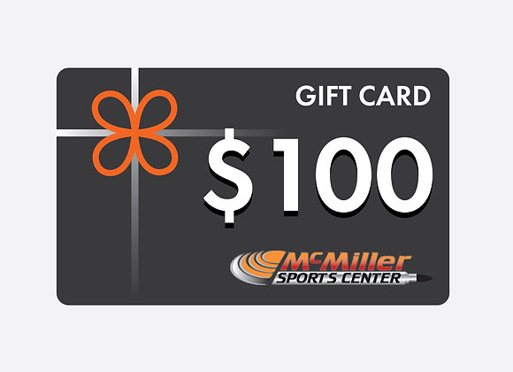 $100 McMiller Gift Card