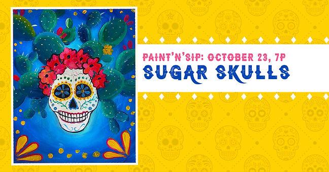 Sugar Skulls October 23_Alta Vista FB Event.jpg