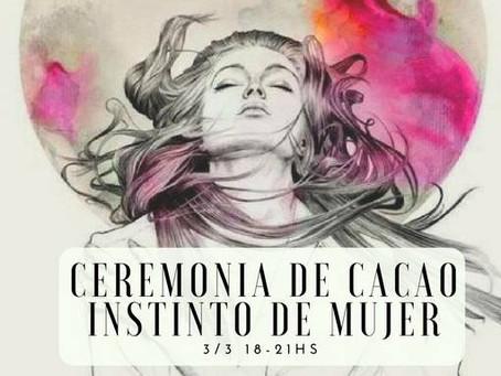 Ceremonia de Cacao. tu instinto de mujer