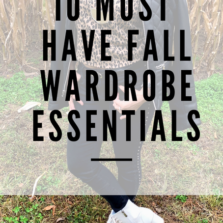 10 Must Have Fall Wardrobe Essentials
