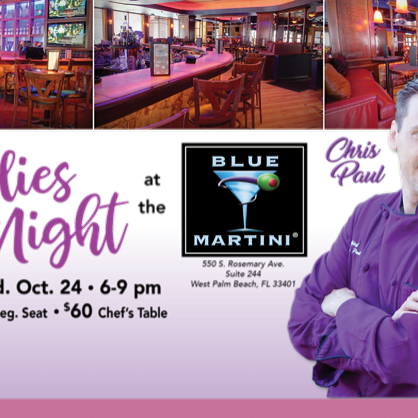 Ladies' Night Out at the Blue Martini!