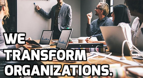 We Transform Organizations_Homepage.jpg