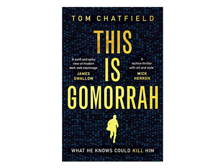 """This Is Gomorrah"" by Tom Chatfield"
