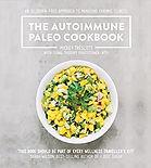 The Autoimmune Paleo Cookbook - MickeyTrescott