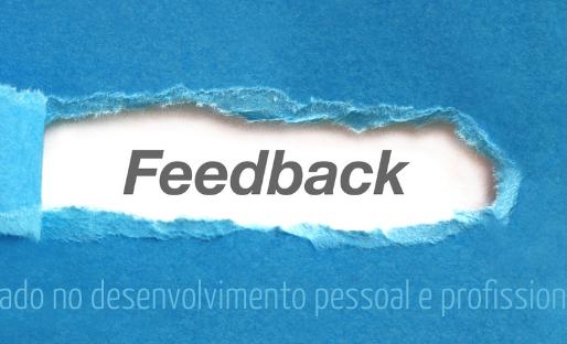 Feedback, um aliado no desenvolvimento pessoal e profissional ?