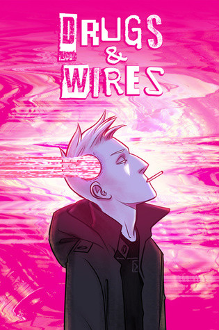 A cyberpunk webcomic cover, Drugs & Wires