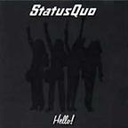 Hello Status Quo