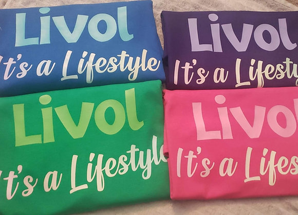 """Livol is a Lifestyle"" Tee"