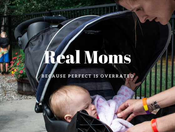 Real Moms: Because Perfect is Overrated