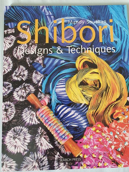 Shibori Designs & Techniques - Mandy Southern