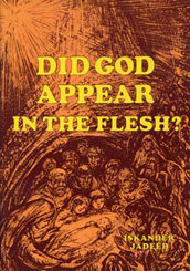 Did God appear in the flesh?