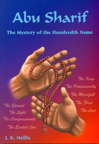 Abu Sharif: The Mystery Of The Hundredth Name
