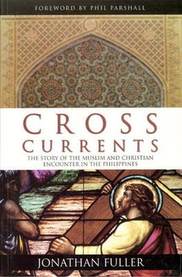Cross Currents - The Story of the Muslim and Christian Encounter in the Philippi